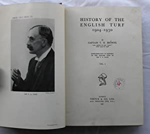 History of The English Turf 1904 - 1930 : Two Volumes: Capatain T. H. Browne
