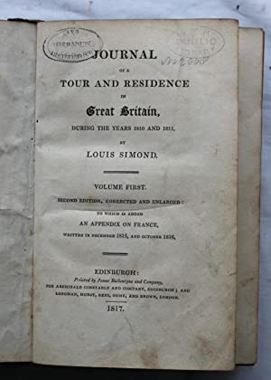 Journal of a Tour and Residence in Great Britain During the Years 1810 and 1811 : Volume First: ...