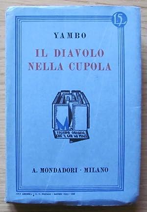 """IL DIAVOLO NELLA CUPOLA - Collana """"Gli: YAMBO (Enrico Novelli)"""