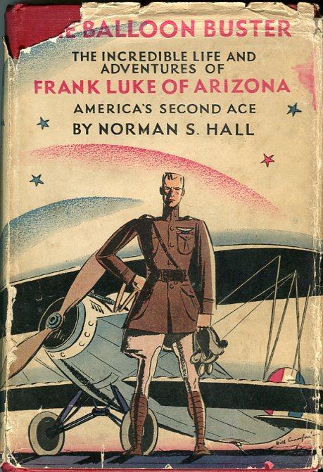 The Balloon Buster: Frank Luke of Arizona: Hall, Norman