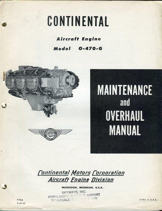 continental aircraft engine model 0 470 g maintenance and overhaul rh abebooks com continental overhaul manual o-470 continental a65 overhaul manual