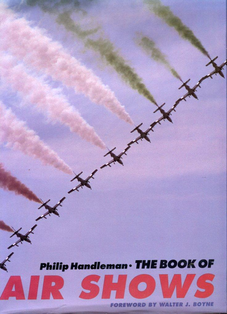 Awesome The Book Of Air Shows By Handleman Philip Boyne Walter J Wiring Cloud Hisonuggs Outletorg