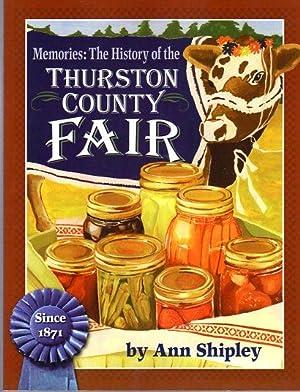 Memories: The History of the Thurston County Fair (Washington): Shipley, Ann (AUTOGRAPHED)