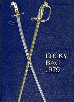 1979 Lucky Bag: United States Naval Academy Annapolis, Maryland: Thornton, Grant B. (editor in ...