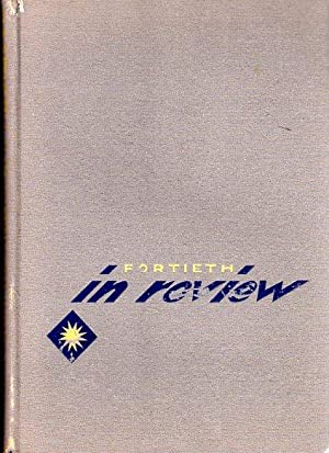 Fortieth in Review: This Is the Story of How It Came to Be and What Followed: Berkowitz, Harvey/...