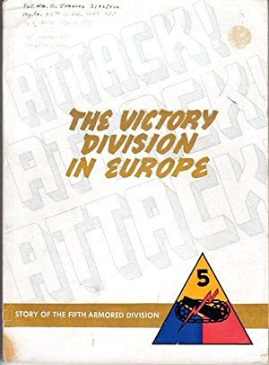 The Victory Division in Europe: Story of the Fifth Armored Division: Public Relations Office, 5th ...