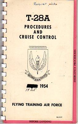 T-28A Procedures and Cruise Control (S4-3197): Flying Training Air Force (prepared by)