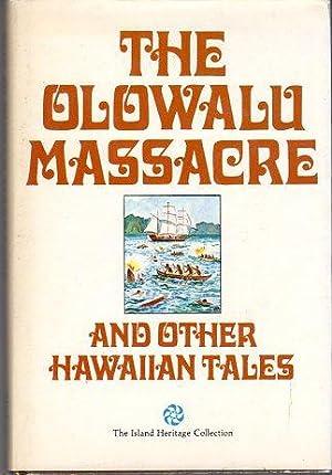 The Olowalu Massacre and Other Hawaiian Tales: Janion, Aubrey P. (INSCRIBED)/Buffet, Guy (illus)