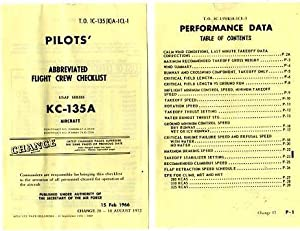 Pilots' Abbreviated Flight Crew Checklist USAF Series KC-135A Aircraft (T.0. 1C-135 (K) A-1CL-...