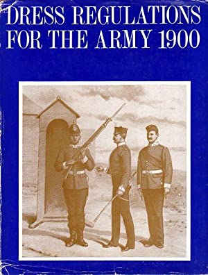 Dress Regulations for the Army 1900: War Office