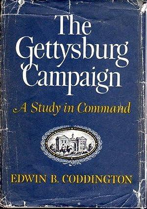 The Gettysburg Campaign: A Study in Command: Coddington, Edwin B.