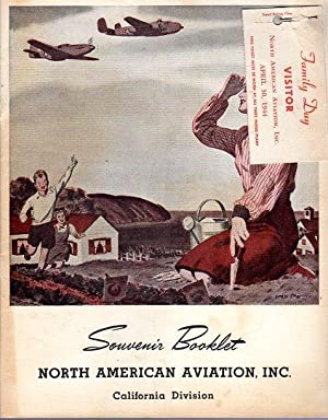Souvenir Booklet North American Aviation Inc., California Division: North American Aviation