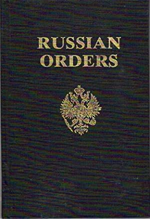 Russian Orders, Decorations and Medals including a: Hurley, Christopher/Prince Nikita