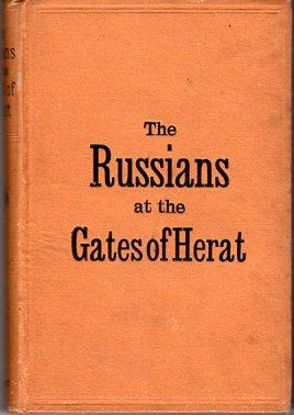The Russians at the Gate of Herat: Marvin, Charles