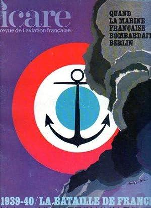 ICARE Revue de L'Aviation Francaise: Quand la Marine Francaise Bombardait Berlin; 1939-40 la ...
