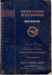 Operators Handbook - Restricted - (Part No. 72663) Double Wasp B Series Engines (with Two Stage ...