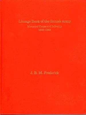 Lineage Book of the British Army: Mounted: Frederick, J.B.M.