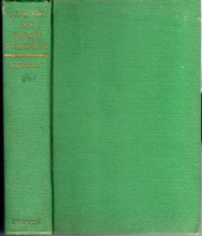 Life of an Irish Soldier: Reminiscences of General Sir Alexander Godley G.C.B., K.C.M.G.: Godley, ...