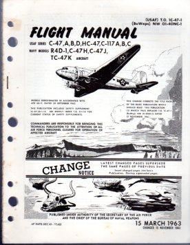 Flight Manual USAF Series C- 47A, B, D, HC- 47, C- 117A, B, C, Navy Models R4D- 1, C-47H, C- 47J, ...