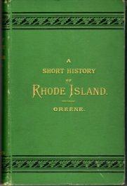 A Short History of Rhode Island: Greene, George Washington