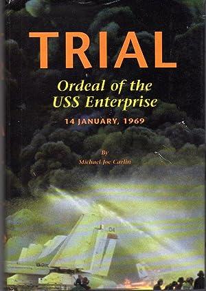 Trial: Ordeal of the USS Enterprise, 14 January, 1969: Carlin, Michael Joe