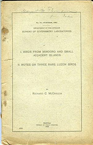 I Birds From Mindoro and Small Adjacent Islands: II Notes on Three Rare Luzon Birds (Department of ...