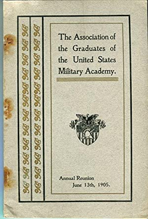 Thirty Sixth Annual Reunion of the Association of the Graduates of the United States Military ...