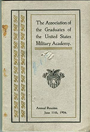 Thirty Seventh Annual Reunion of the Association of the Graduates of the United States Military ...