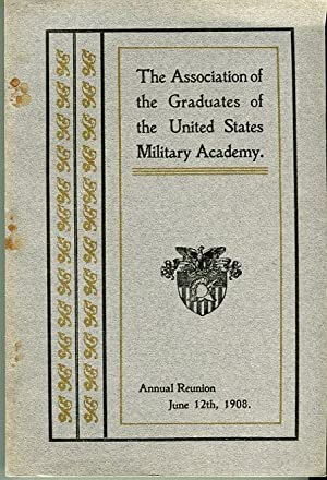 Thirty Ninth Annual Reunion of the Association of the Graduates of the United States Military ...