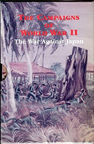 The Campaigns of World War II: The War Against Japan (25 pamphlets in slipcase)