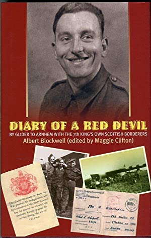 Diary of a Red Devil: By Glider to Arnhem with the 7th King's Own Scottish Borderers: ...