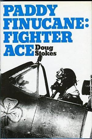 Paddy Finucane: Fighter Ace: Stokes, Doug