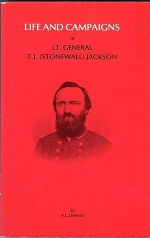 Life and Campaigns of Lieut-Gen. Thomas J.: Dabney, R.L.