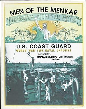 U.S. Coast Guard World War Two Naval Exploits: A Memoir (Book Two) and Men of the Menkar: A Memoir ...