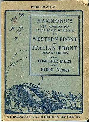 Hammond's New Combination Large Scale War Maps of the Italian Front and Western Front, Indexed...