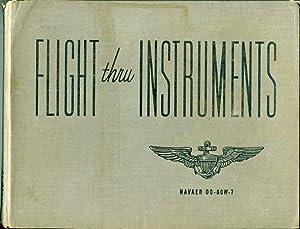 Flight Thru Instruments (NAVAER 00 -80W-7): Aviation Training Division