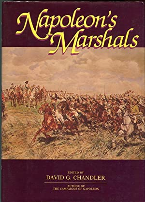 Napoleon's Marshals: Chandler, David G. (ed)