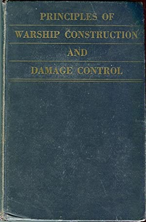 Principles of Warship Construction and Damage Control: Manning, G.C./Schumacher, T.L.