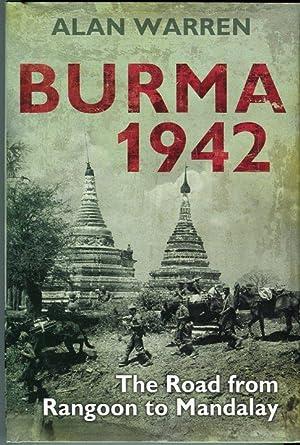 Burma 1942: The Road from Rangoon to: Warren, Alan