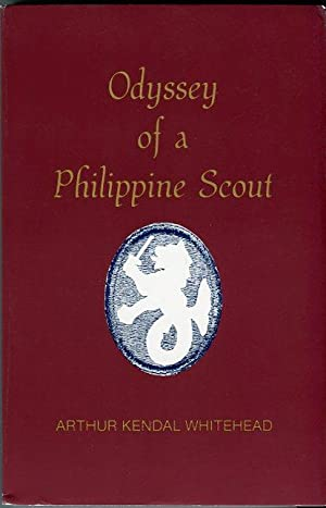Odyssey of a Philippine Scout: Whitehead, Arthur Kendal