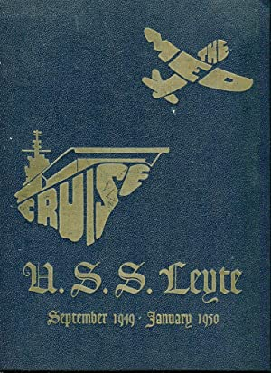 The Med Cruise U.S.S. Leyte, September 1949-January 1950: McCool Jr., R.M. (ed)