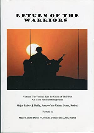 Return of the Warriors: Vietnam War Veterans Face the Ghosts of Their Past on Their Personal ...