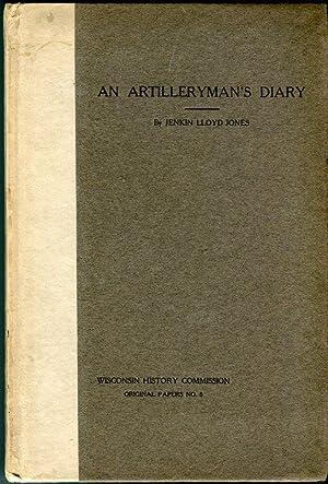 An Artilleryman's Diary (Wisconsin History Commission Original Papers No. 8): Jones, Jenkin ...
