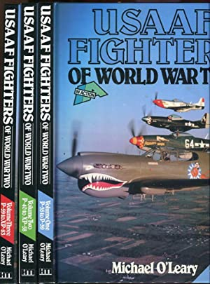 USAAF Fighters of World War Two in Action (3 Volumes, Complete): P-35 to XP-83: O'Leary, Michael
