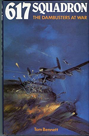 617 Squadron: The Dambusters at War: Bennett, Tom
