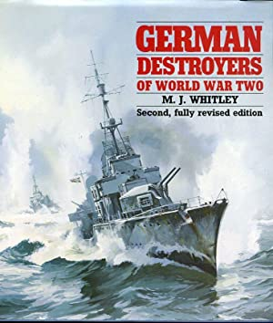 German Destroyers of World War Two: Whitley, M.J.