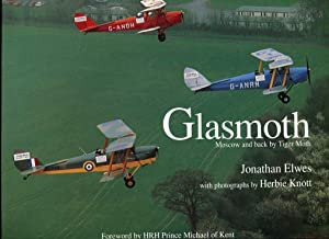 Glasmoth: Moscow and Back by Tiger Moth: Elwes, Jonathan/Knott, Herbie