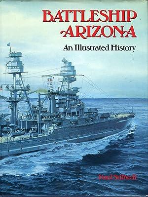 Battleship Arizona: An Illustrated History: Stillwell, Paul