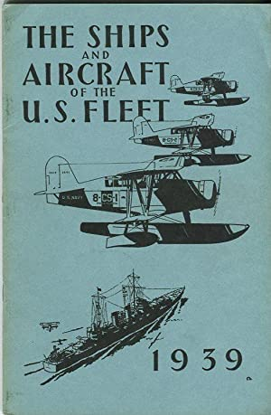 The Ships and Aircraft of the United States Fleet 1939: Fahey, James C. (ed)