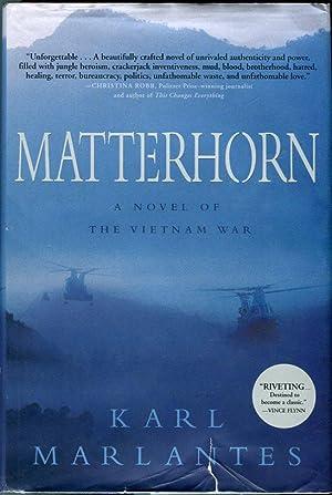 Matterhorn: A Novel of the Vietnam War: Marlantes, Karl (AUTOGRAPHED)